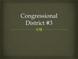 Congressional District #3