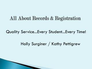 All About Records & Registration