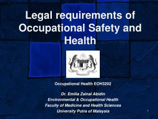 Legal requirements of Occupational Safety and Health