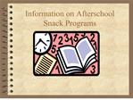 information on afterschool snack programs