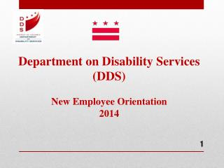 Department on Disability Services (DDS) New Employee Orientation 2014
