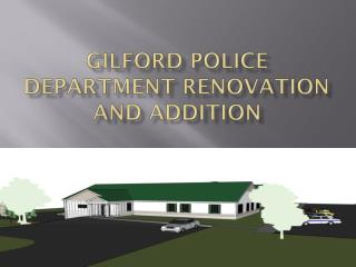 Gilford Police Department Renovation and Addition