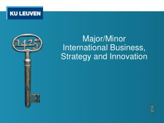 Major/Minor  International Business,  Strategy  and Innovation