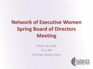 Network of Executive Women Spring Board of Directors Meeting