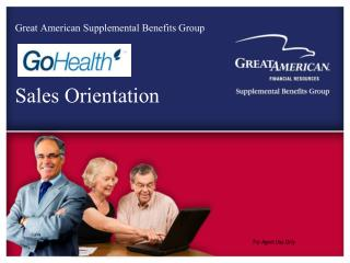 Great American Supplemental Benefits Group Sales Orientation