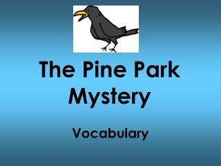 The Pine Park Mystery
