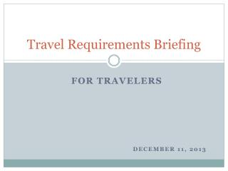 Travel Requirements Briefing