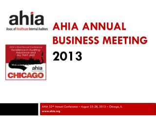 AHIA Annual Business  MEeting 2013