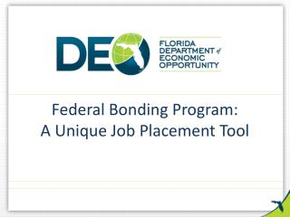 Federal Bonding Program: A Unique Job Placement Tool