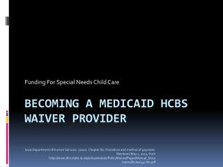 Becoming A Medicaid HCBS Waiver Provider