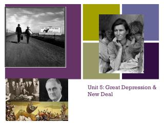 Unit 5: Great Depression &  New Deal