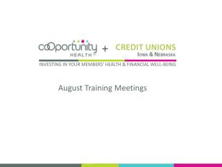 August Training Meetings