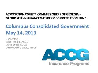 ASSOCIATION COUNTY COMMISSIONERS OF GEORGIA - GROUP SELF-INSURANCE WORKERS' COMPENSATION FUND Columbus Consolidated Gove