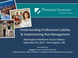Washington Healthcare Access Alliance September 20, 2013 – Port Angeles, WA