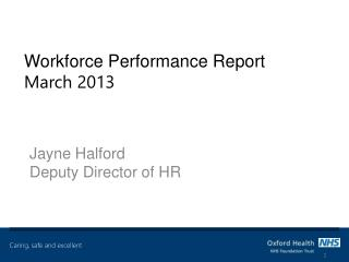 Workforce Performance Report March 2013