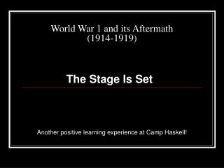 World War 1 and its Aftermath (1914-1919)