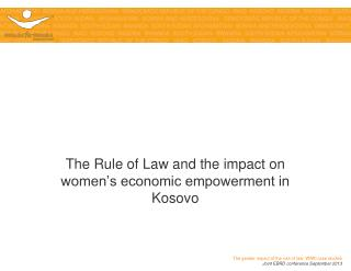 The Rule of Law and the impact on women's employment in Kosovo