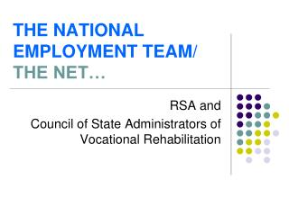 THE NATIONAL EMPLOYMENT TEAM/  THE NET…