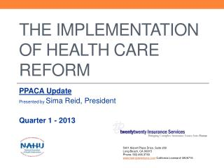 The Implementation of Health Care Reform