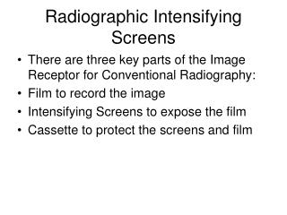 Radiographic Intensifying Screens