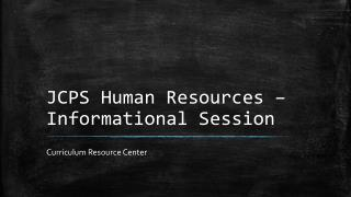 JCPS Human Resources – Informational Session