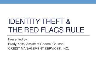 Identity theft &  the red flags rule