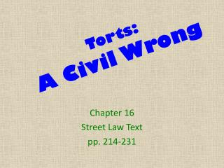 Torts: A Civil Wrong