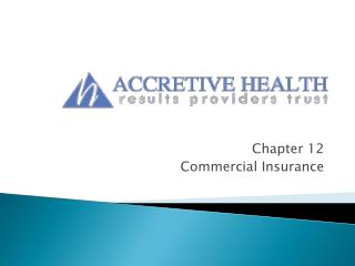 Chapter 12 Commercial Insurance