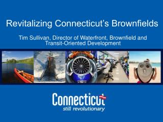 Revitalizing Connecticut's Brownfields