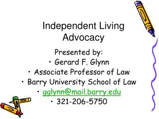 independent living  advocacy