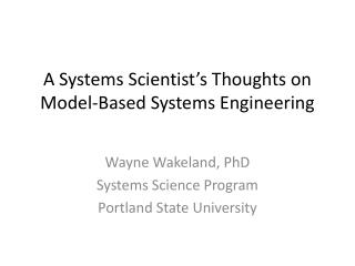A Systems Scientist's Thoughts on Model-Based Systems Engineering