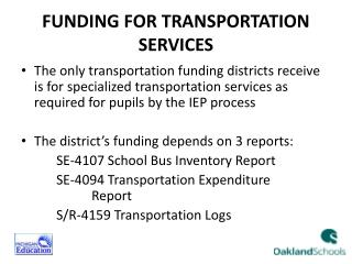 FUNDING FOR TRANSPORTATION SERVICES