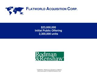 $23,000,000 Initial Public Offering 2,300,000  units
