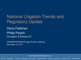 National Litigation Trends and Regulatory Update