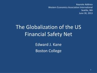 The Globalization of the US Financial Safety Net