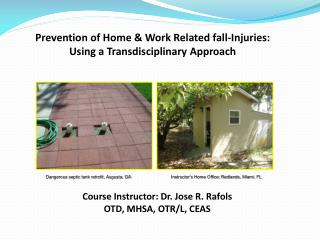 Prevention of Home & Work Related fall-Injuries: Using a Transdisciplinary Approach