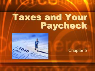 Taxes and Your Paycheck