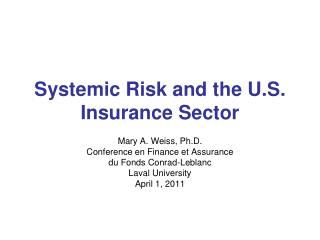 Systemic Risk and the U.S. Insurance Sector