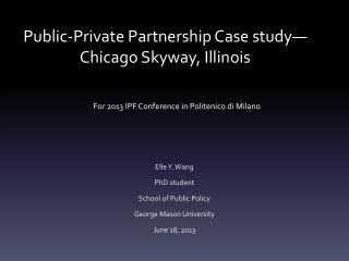 Public-Private Partnership Case study—Chicago Skyway, Illinois