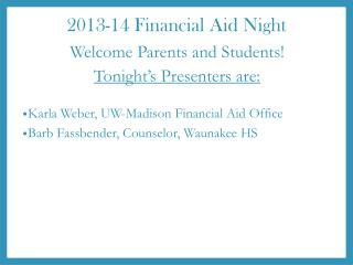 2013-14 Financial Aid Night