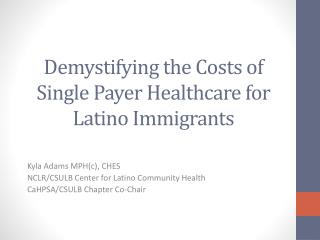 Demystifying the Costs of Single Payer Healthcare for Latino Immigrants