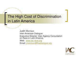 The High Cost of Discrimination in Latin America