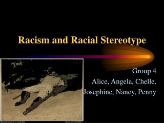 Racism and Racial Stereotype