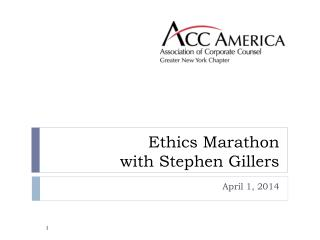 Ethics Marathon with Stephen Gillers