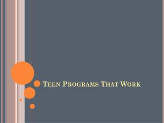 Teen Programs That Work