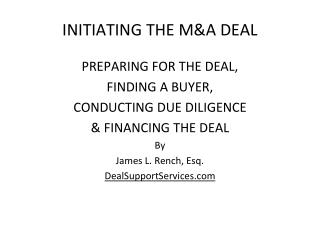 INITIATING THE  M&A  DEAL