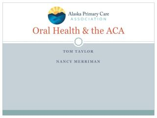 Oral Health & the ACA
