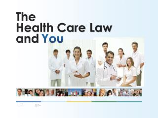 The Health Care Law and