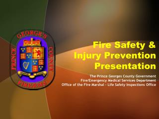 Fire Safety & Injury Prevention Presentation