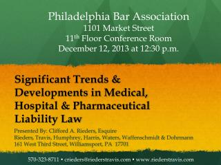 Significant Trends & Developments in Medical, Hospital & Pharmaceutical Liability Law